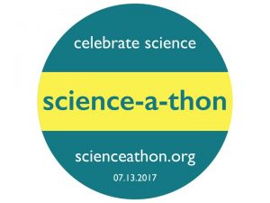 Share your #dayofscience during the Science-A-Thon (July 13)